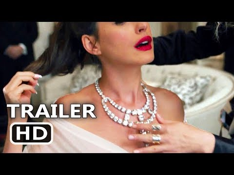 OCEAN'S 8 Official Trailer (2018) Rihanna, Anne Hathaway Action Movie HD