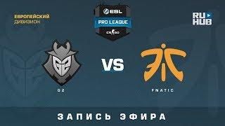 G2 vs fnatic - ESL Pro League S7 EU - de_inferno [ceh9, yXo]