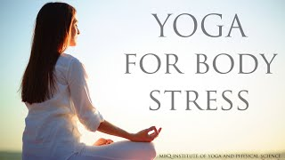 Yoga for Body Stress