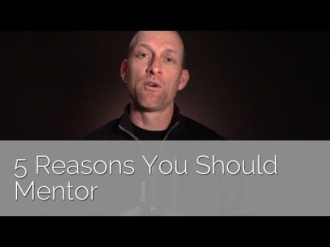 5 Reasons You Should Mentor