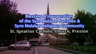 Preston United Kingdom  city pictures gallery : Blessing and Inauguration St Ignatius Catholic Church Preston UK