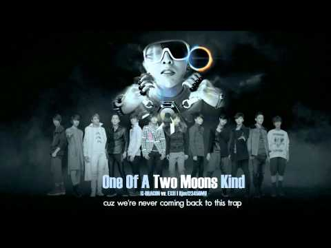 G-Dragon vs. EXO – One Of A Two Moons Kind (MashUp)