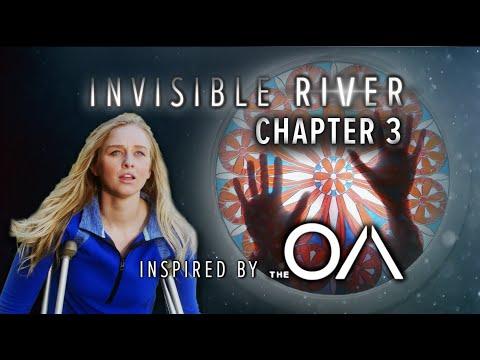 The OA Fan Series | Ch. 3 Invisible River - Vicissitude