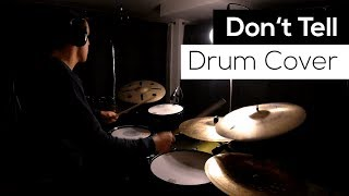 Don't Tell - Drum Cover - Royal Blood