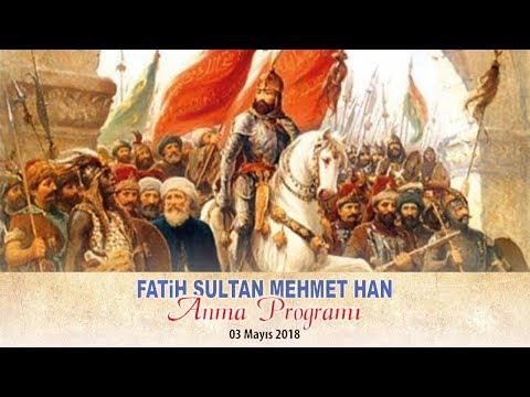 Fatih Sultan Mehmet Han Anma Programı (2018)