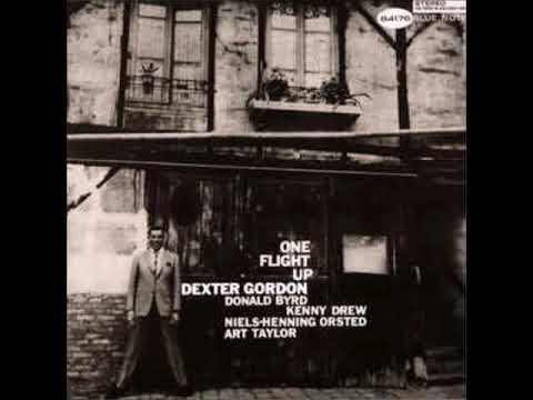 Dexter Gordon – One Flight Up