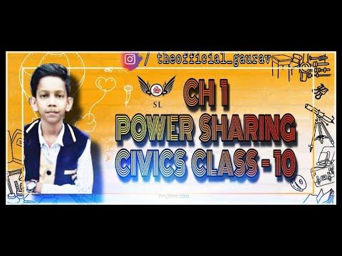 CH 1 POWER SHARING (FULL CHAPTER) || CIVICS CLASS 10 || GAURAV SINGH