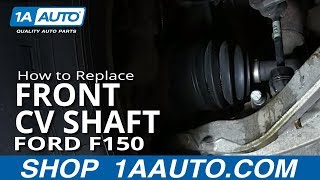 How To Install replace Front Drive Axle CV Joint Half Shaft 2005-13 Ford F-150