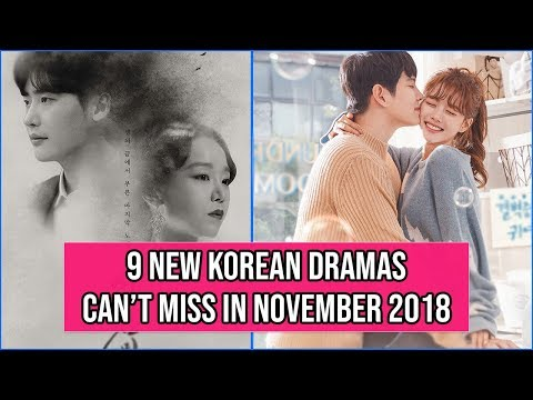 9 New Korean Dramas You Can't Miss In November 2018