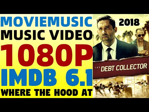 The Debt Collector (2018) Music Video | Where The Hood At