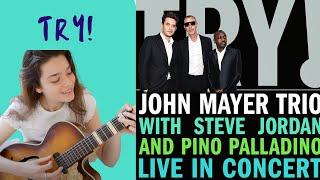 Video Try - Cover - John Mayer MP3, 3GP, MP4, WEBM, AVI, FLV Mei 2018