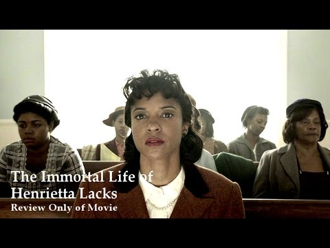 REVIEW ONLY   Immortal Life of Henrietta Lacks   the Movie
