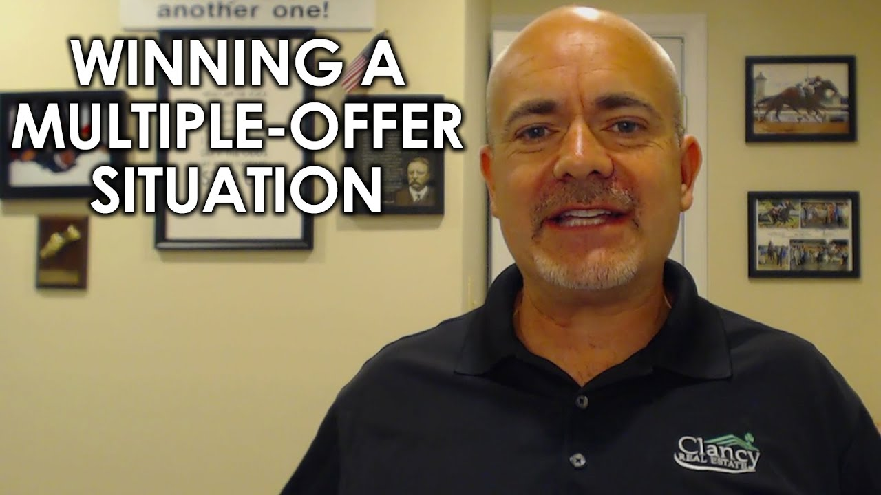 How Do You Win Out in a Multiple-Offer Situation?