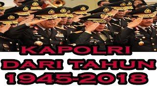 Video DAFTAR KAPOLRI INDONESIA DARI TAHUN 1945 - 2018 MP3, 3GP, MP4, WEBM, AVI, FLV Februari 2019