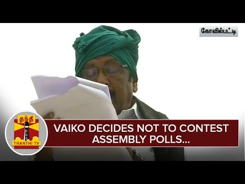 Vaiko-decides-not-to-Contest-Assembly-Polls--Thanthi-TV