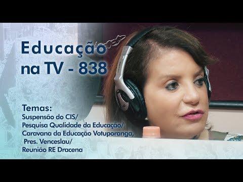 Suspensão do CIS / Pesquisa Qualidade da Educação / Caravana da Educação