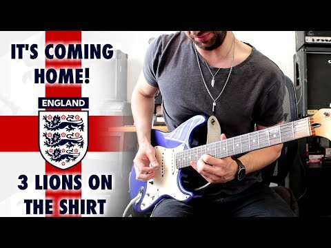 Football's Coming Home! 3 Lions On The Shirt - Electric Guitar Cover!