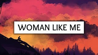 Little Mix ‒ Woman Like Me (Lyrics) ft. Nicki Minaj
