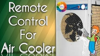 Welcome Easy Life Ideas Video URL: https://youtu.be/TVXTwDK5bFYYou can use Remote Control for your Air CoolerVery easy to install at home Preparation :1. AIR Cooler2. Remote Sensor Unit 3. Double Gum Tape4. Scissor5. Wire6. Wire Cutter7. Electrical Insulation Tape8. Spanner9. TesterNote : Please Disconnect Electric Power Supply  Before open the AIR CoolerThe Great Indian Channel Which Serves You The Best To Make Your Day To Day Life Easier And More Comfortable. It Is The Need Of Such A Busy Life.This Channel Promise To Its Viewers To Promote It's Innovation At You ! Thanks For Watching My Videos & Please LIKE & SUBSCRIBE My Channel For More 'IDEAS'About EASY LIFE IDEAS Channel:This channel is all about How To, Home Made, DIY, Great Ideas, simple, funny and entertainment for Viewers…WARNING: My videos are provided only for entertainment and watching purposes only. Please don't try to do what I did in my videos. No one is liable for any loss or damage caused by your reliance on information contained in my videos. Entertain yourself but always be safe, and everything you do is at YOUR OWN RISK!!!!