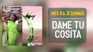 Video Mrs Rajeshwari | Dame Tu Cosita |  Musically compilation MP3, 3GP, MP4, WEBM, AVI, FLV Mei 2018