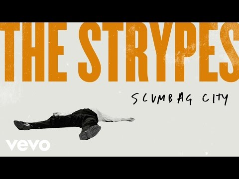The Strypes - Scumbag City (Audio)