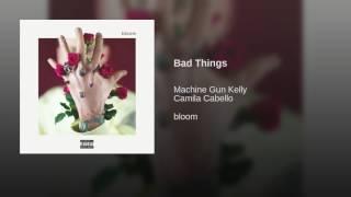 download lagu download musik download mp3 Bad Things