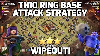 Video Clash of Clans: TH10 RING BASE 3 STAR ATTACK STRATEGY - 2 REPLAYS! (APPLIES TO TH9 TOO!!) MP3, 3GP, MP4, WEBM, AVI, FLV September 2017