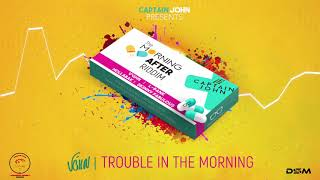 "Video V'ghn - Trouble In The Morning (Morning After Riddim) ""2019 Soca"" (Official Audio) MP3, 3GP, MP4, WEBM, AVI, FLV Desember 2018"