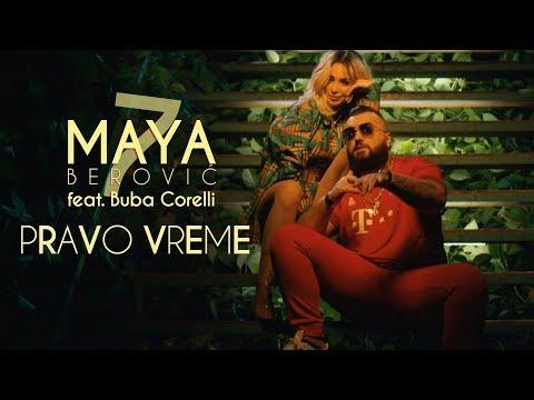 Pravo vreme – Maya Berović feat. Buba Corelli – nova pesma, tv spot i tekst pesme
