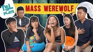 Video TSL Plays: MASS WEREWOLF! MP3, 3GP, MP4, WEBM, AVI, FLV Agustus 2018