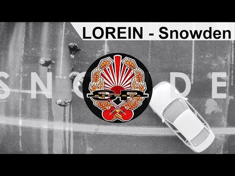 LOREIN - Snowden [OFFICIAL VIDEO]