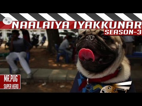 Mr-Pug-Super-Hero-Tamil-Short-Film-by-Santhosh-Naalaiya-Iyakkunar-3