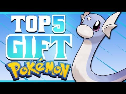 Top 5 Gift Pokémon   Supra