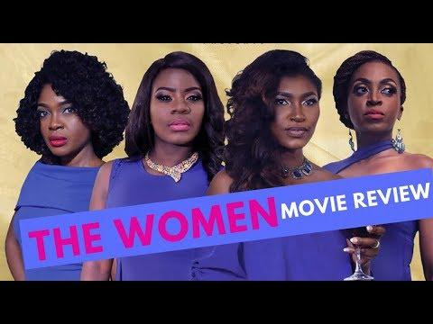 "The Screening Room: ""The Women"": Kate Henshaw, Omoni Oboli Blessing Egbe Movie Review"