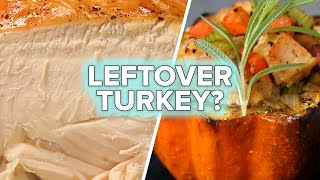 5 Ways To Upgrade Your Leftover Turkey by Tasty