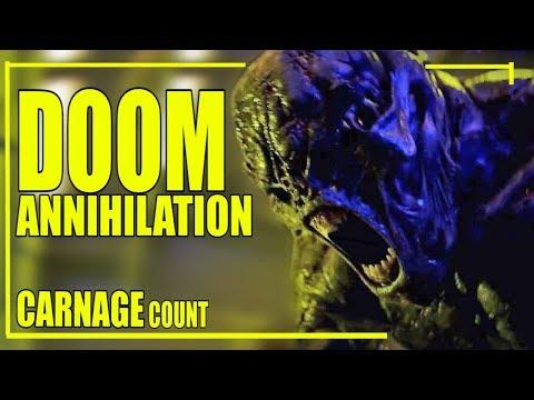 Doom Annihilation (2019) Carnage Count