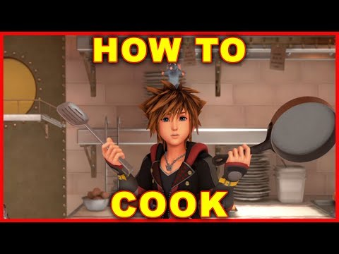 Kingdom Hearts 3: How To Cook Ingredients