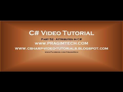attribute - C#, SQL Server, WCF, MVC and ASP .NET video tutorials for beginners http://www.youtube.com/user/kudvenkat/playlists My Blog: www.csharp-video-tutorials.blogs...