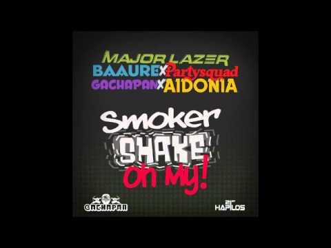 Aidonia Ft. Major Lazer & Party Squad & Baauer - Smoker Shake {Single} March 2013
