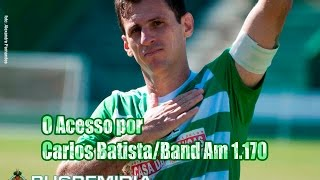 É pra se emocionar novamente, os gols e o apito final na narração de Carlos Batista da Radio Bandeirantes Campinas