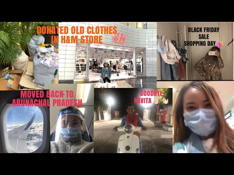 DONATE OLD CLOTHES IN H&M STORE    LIFE IN PUNE EPISODE 3    MOVED BACK TO ARUNACHAL PRADESH