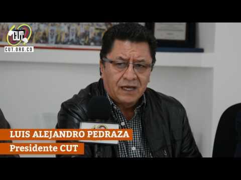 Intervención del presidente de la CUT, Luis Alejandro Pedraza en Rueda de Prensa sobre el 1 de Mayo