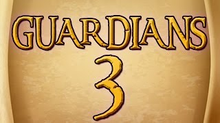 GUARDIANS - Chapter 3 - Tiger Mountain
