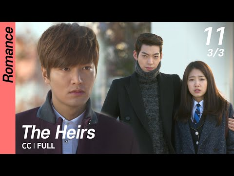 [CC/FULL] The Heirs EP11 (3/3) | 상속자들