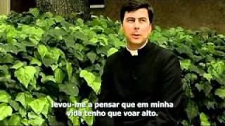 """""""O mundo necessita dos sacerdotes"""""""