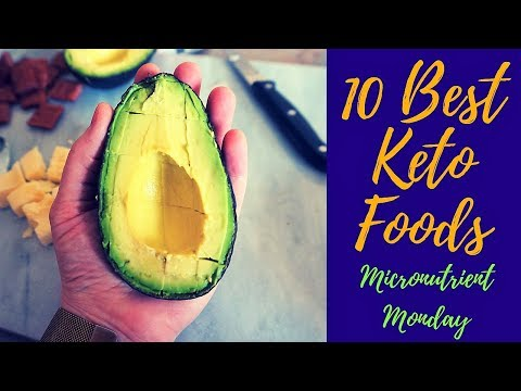 Micronutrient Monday - Top 10 Essential Keto Foods - Healthy Keto Foods - Nutrition Values