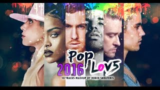 PopLove 5! The Ultimate Mashup Of 2016!