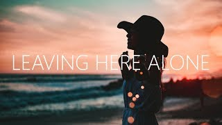 Video Tritonal, Karra & Matluck - Leaving Here Alone (Lyrics) MP3, 3GP, MP4, WEBM, AVI, FLV Juni 2019
