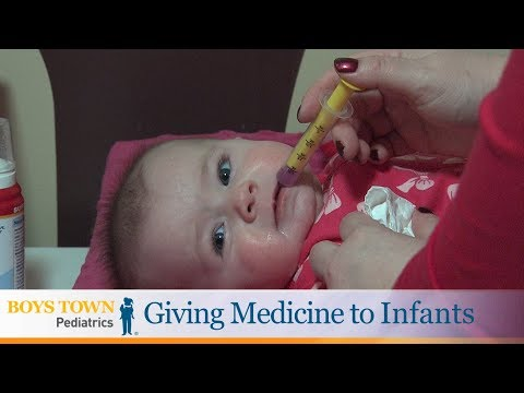 Giving Medicine to Infants - Boys Town Pediatrics