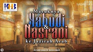 Video Sirah Nabawiyyah Ke 3 - Masuknya Agama Yahudi dan Nasrani ke Jazirah Arab MP3, 3GP, MP4, WEBM, AVI, FLV Juni 2019